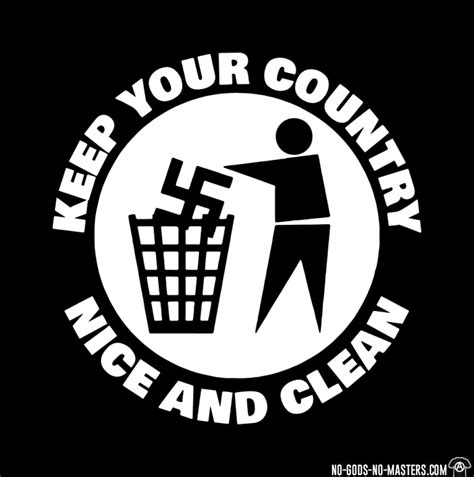 Keep Your t shirt keep your country and clean no gods no