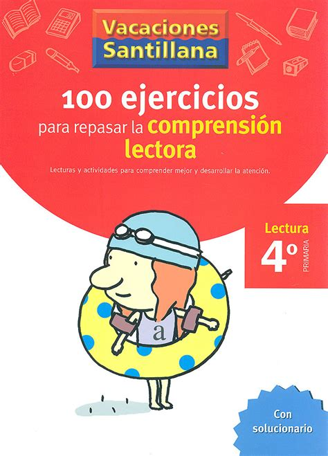 Santillana Para Alumnos De Educacin Primaria Aprender A Leer | 100 ejercicios para repasar la comprensi 243 n lectora