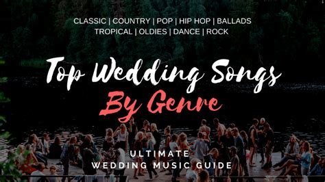 Wedding Song Genres by Complete Guide To Wedding Songs