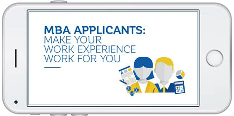 Do I Need Work Experience For Mba by What Will Your Work Experience Show The Mba Adcom About