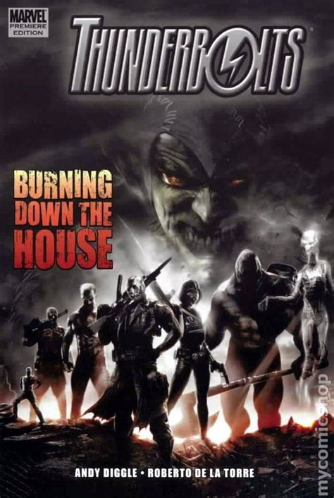 burning down the house book thunderbolts burning down the house hc 2009 marvel comic books