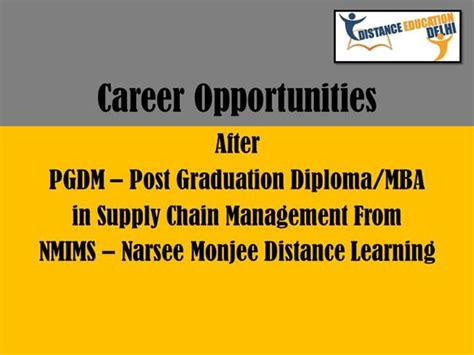 Narsee Monjee Distance Learning Mba by Nmims Post Graduation Diploma In Supply Chain Management