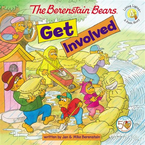 The Berenstain Bears Get Involved By Jan Berenstain