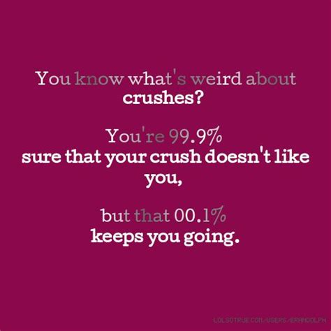 What Do You Get Someone For A Baby Shower by 25 Best Quotes About Crushes On