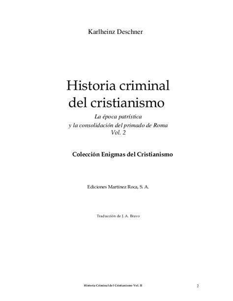 historia criminal del comunismo 154985304x historia criminal del cristianismo deschner karlheinz tomo 2