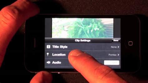 tutorial imovie iphone indonesia imovie on iphone 4 tutorial demo youtube