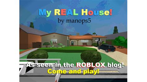 my real house roblox