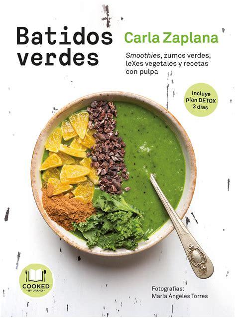 libro batidos verdes smoothies zumos verdes carla zaplana