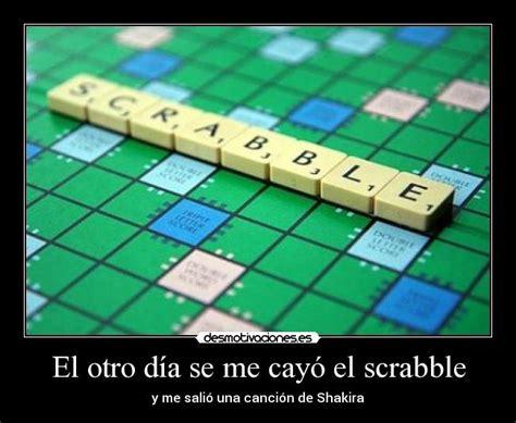 Im 225 Genes Y Carteles De Scrabble Pag 2 Desmotivaciones