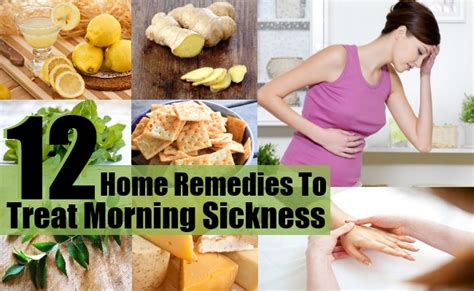12 top home remedies to treat morning sickness diy
