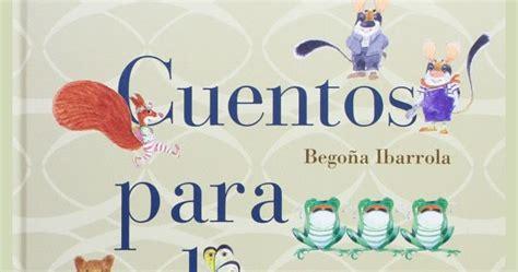 cuentos para educar nios 8467543132 aula de elena cuentos para educar ni 241 os felices