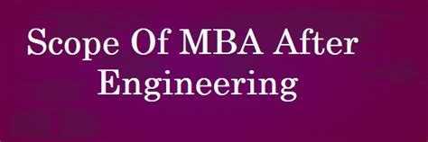 Engineering Degree After Mba mba after engineering archives coursesmba