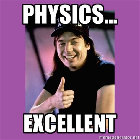 Physics Meme - mrsimonporter physics and ib memes
