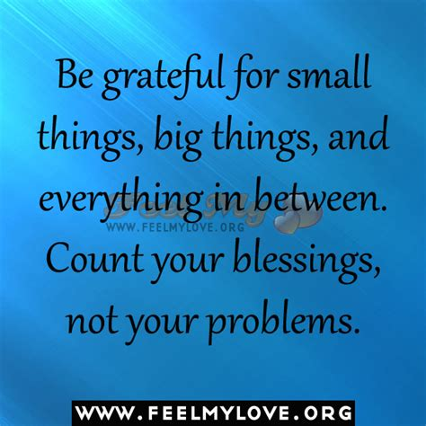 Be Grateful For The Little Things Don T Overthink A Lot - thankful for the little things quotes quotesgram