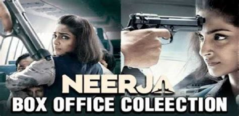 hollywood movies box office collection 2016 box office collection neerja inching towards rs 100