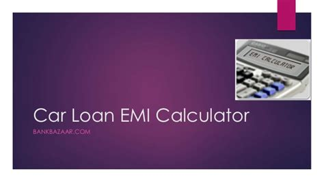 new car loan emi calculator car loan emi calculator