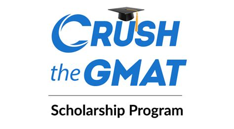 Gmat Score For Mba Scholarship by Crush The Gmat Scholarship Program Now Open Press