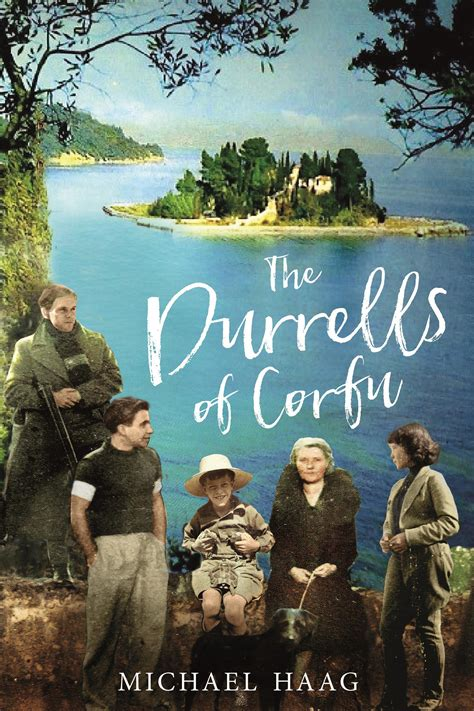 the durrells of corfu books the durrells of corfu by michael haag saturday review