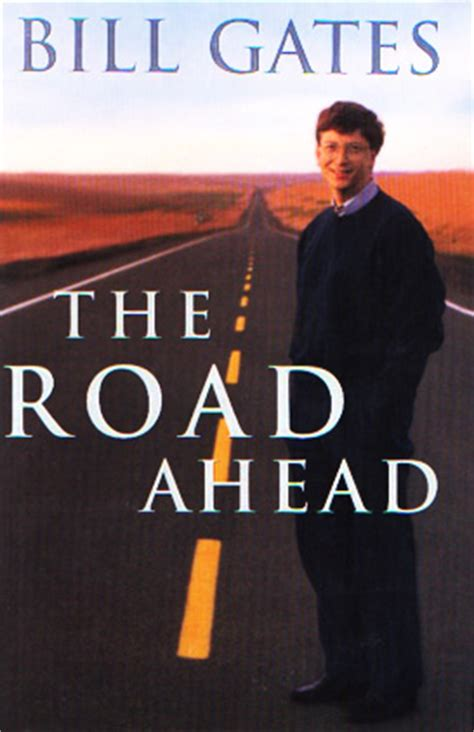 the road ahead inspirational stories of open hearts and minds books the new swiss army knife bill gates predicts the iphone