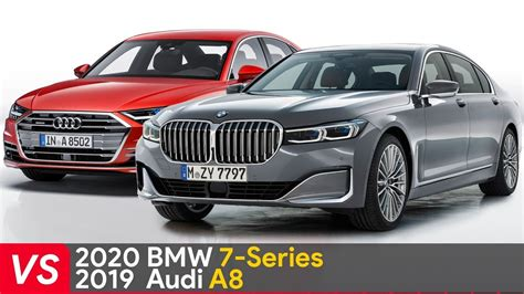 Bmw 7 Series 2020 Vs 2019 by 2020 Bmw 7 Series Vs 2019 Audi A8 Design Specifications