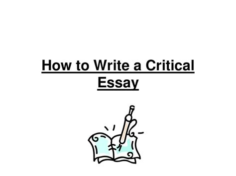 How To Write A Literary Criticism Essay by How To Write A Critical Essay Int2