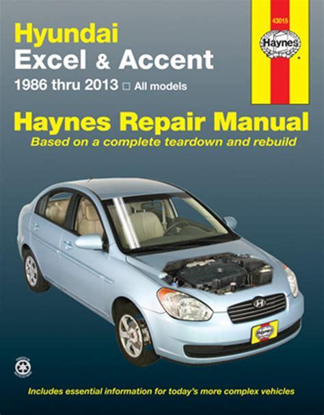 haynes hyundai excel accent 1986 1994 auto repair manual hyundai excel accent haynes repair manual 1986 2013 hay43015