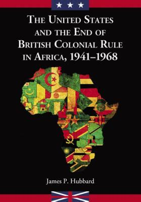 pattern of colonial rule in east africa united states and the end of british colonial rule in