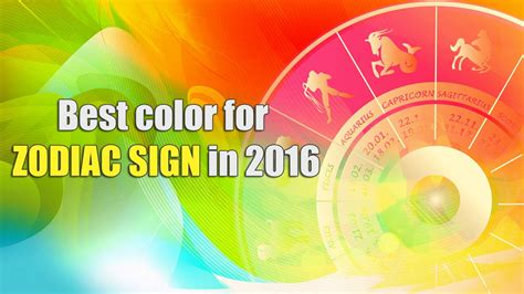 what is my lucky color spiritual lucky color for zodiac sign in 2016 rashifal