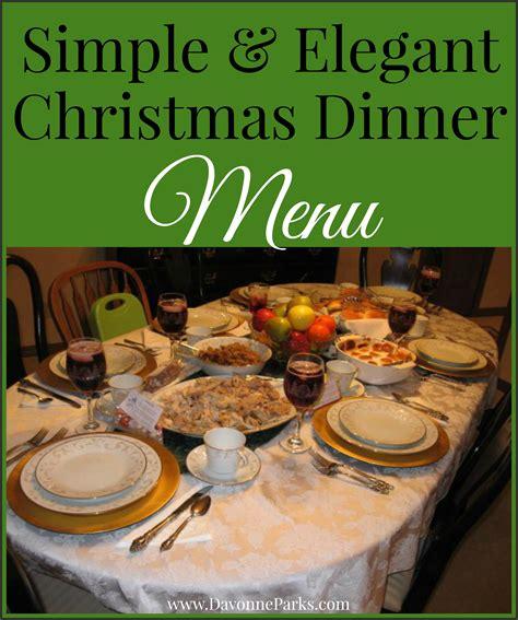 easy elegant dinner menus simple elegant christmas menu