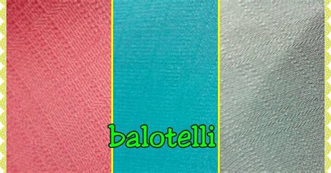 Kain Baloteli Balotelli Motif daftar kain yang lagi ngetrend masa kini toko kain
