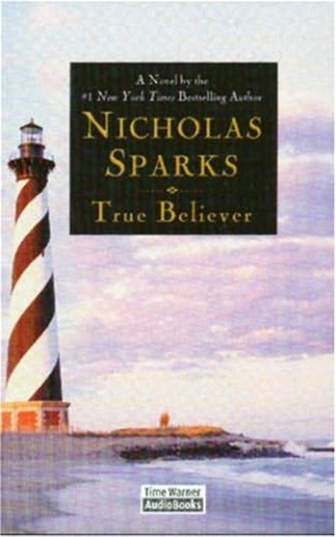the true believers books true believer marsh book 1 by nicholas sparks