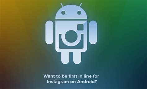 instagram android get in line for instagram on android beta sign up opens for popular photo app digital