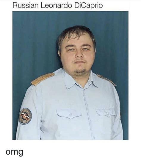 russian leonardo dicaprio omg leonardo dicaprio meme on