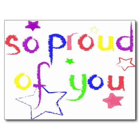 Is Proud Of by Im So Proud Of You Quotes Quotesgram