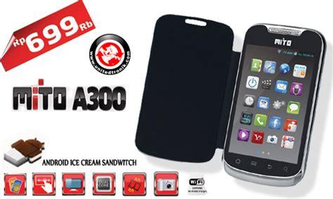 Tablet Mito 700 Ribu harga mito a300 dan spesifikasi smartphone android 600