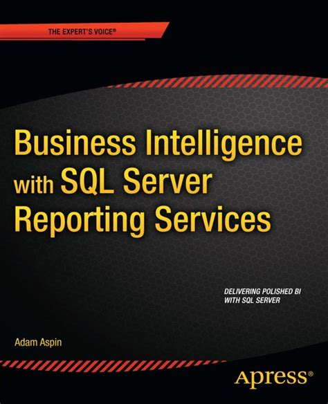 Business Intelligenge 11 2 Ebook bol business intelligence with sql server reporting services ebook adobe epub adam aspin