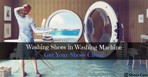 should you wash shoes in the washing machine style guru