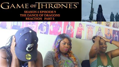 watch the game of thrones cast react to the purple game of thrones season 5 episode 9 part 2 reaction the