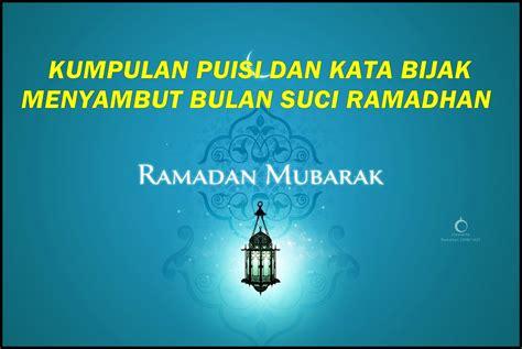 puisi dan kata mutiara menyambut bulan suci ramadhan muda mudi condrowangsan