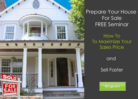 preparing house for sale how to preapare a house for sale to sell faster and for more