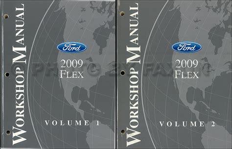 vehicle repair manual 2009 ford flex security system 2009 ford flex repair shop manual original 2 volume set