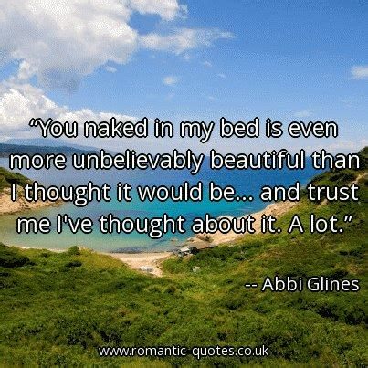 naked in my bed you naked in my bed is even more unbelievably beau by abbi glines like success