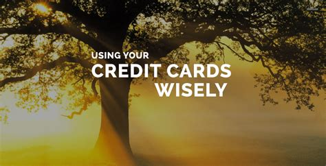 how to use credit cards wisely and make money using your credit cards wisely national credit care