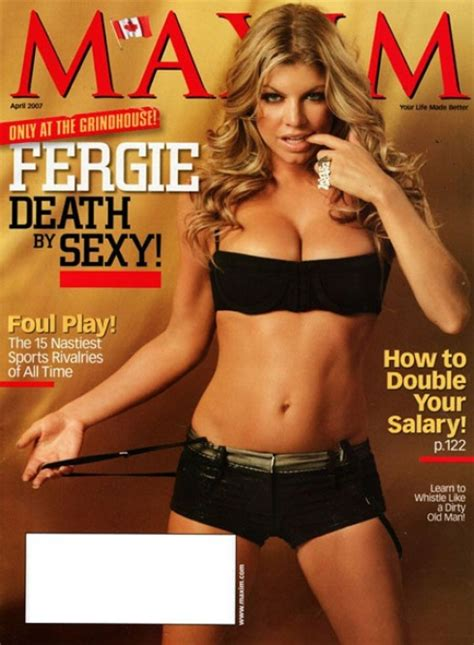 Maxim Photoshops Fergie To The Maximum by The 19 Worst Maxim Cover Models Of All Time Blackbook