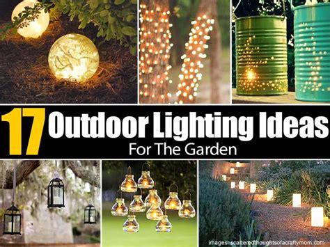 outdoor garden lighting ideas 17 outdoor lighting ideas for the garden