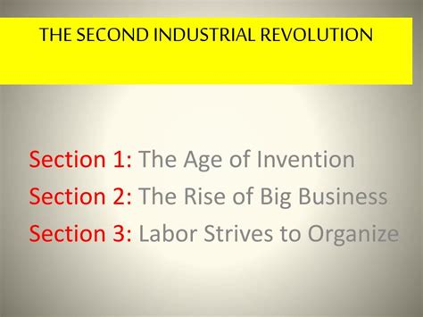 what is a section 3 business ppt section 1 the age of invention section 2 the rise