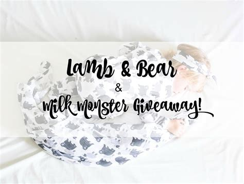 Milk Giveaway - lamb bear and milk monster giveaway lamb bear