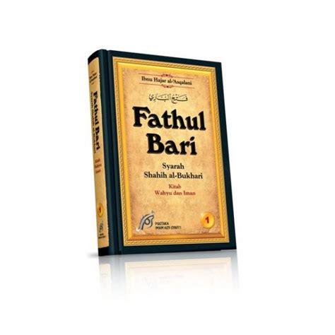 Hadist Shahih Al Jamius Muslim buku fathul bari jilid 1 28 belum lengkap penjelas kitab shahih al bukhari