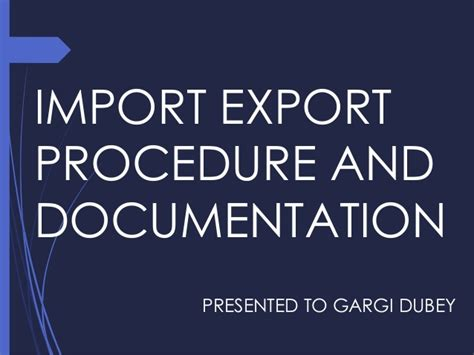 Export Import Procedures And Documentation Mba Notes by Export Of Textiles Garments Exim Export Import
