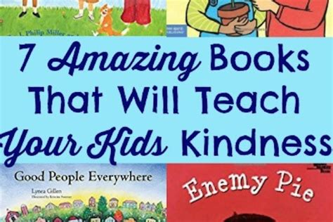 7 Books Your Will by 7 Amazing Books That Will Teach Your Kindness